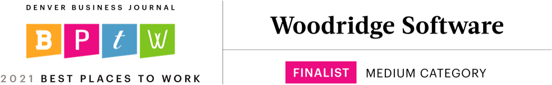 Denver Business Journel 2021 Best Places to Work - Woodridge Software is a Finalist in the Medium Category